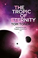 The Tropic of Eternity