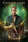 Siren's Debt (Dylan Rivers Chronicles #1)