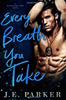 Every Breath You Take (Redeeming Love #2)