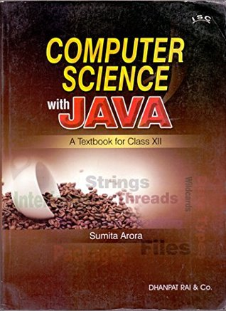Computer Science With Java A Text Book for XII