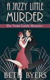 A Jazzy Little Murder (The Violet Carlyle Mysteries #11)