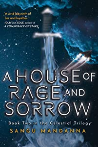 A House of Rage and Sorrow (The Celestial Trilogy, #2)