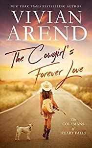 The Cowgirl's Forever Love (The Colemans of Heart Falls, #1)