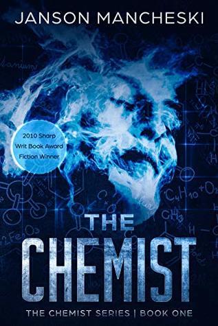 The Chemist: A Cale Van Waring Adventure (The Chemist Series Book 1)