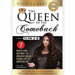 The Queen of the Comeback: 7 Ways for Anyone to Bounce Back from Life's Obstacles   Inspirational, Self-Help, Non-Fiction.