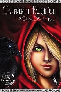L'Apprentie Faucheuse (Rouge Sang & Noir Corbeau #1)