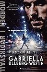 Förrädaren (Morden i Hudiksvall, #5)