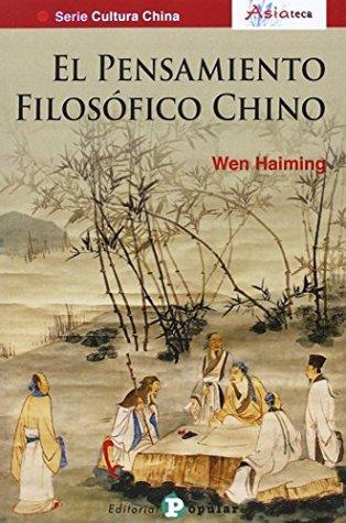 PENSAMIENTO FILOSOFICO CHINO, 1 (CULTURA CHINA)