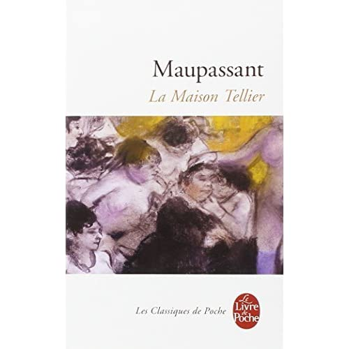 La Maison Tellier by Guy de Maupassant