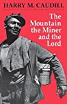 The Mountain, the Miner, and the Lord, and Other Tales from a Country Law Office