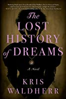 The Lost History of Dreams