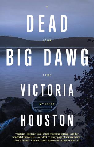 Dead Big Dawg by Victoria Houston