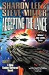 Accepting the Lance (Liaden Universe, #22)