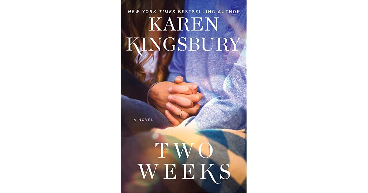 Two Weeks (The Baxter Family, #5) by Karen Kingsbury