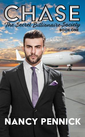 Chase: The Secret Billionaire Society Book 1 by Nancy Pennick