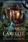 The Door to Camelot (Pendragon's Heir #1)