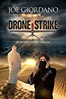 Drone Strike: An Anthony Provati Thriller (Appointment With ISIL Book 2)