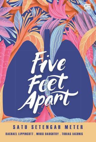Five Feet Apart - Satu Setengah Meter
