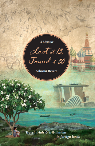 Lost at 15, Found at 50 by Ashwini Devare