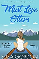 Must Love Otters (Revelation Cove #1)