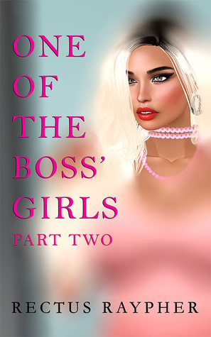 One of the Boss' Girls: Part Two