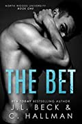 The Bet (North Woods University, #1)