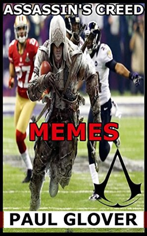 Assassin S Creed Memes By Terry Dolan