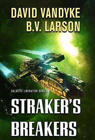 Straker's Breakers (Galactic Liberation #5) ebook review