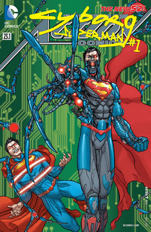 Superman – Action Comics (2011-2016) #23.1: Featuring Cyborg Superman