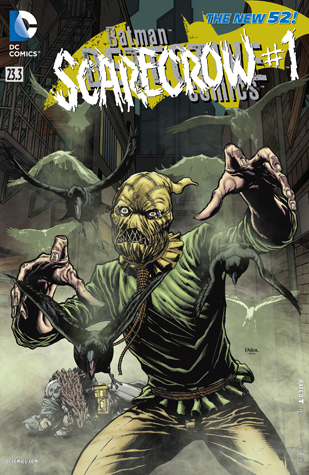 Batman – Detective Comics (2011-2016) #23.3: Featuring Scarecrow