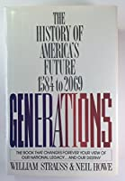 Generations: The History of America's Future, 1584 to 2069