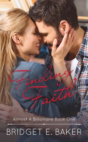 Finding Faith (Almost a Billionaire #1)