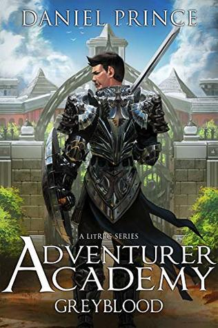 Adventurer Academy (Greyblood, #1)