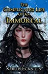 The Complicated Life of an Immortal (Immortal Supers, #2)