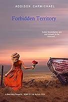 Forbidden Territory: A Novella Prequel to: HEIR--Sons of the Alpha