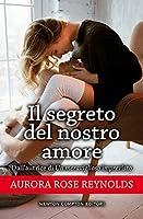 Il segreto del nostro amore (Until Her/Him, #3)