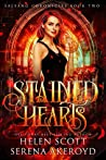 Stained Hearts (Salsang Chronicles, #2)