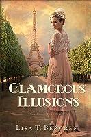 Glamorous Illusions (Grand Tour #1)