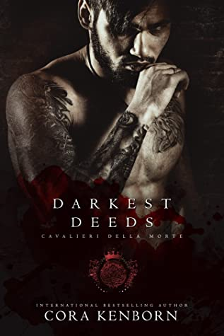 Darkest Deeds (Cavalieri Della Morte)