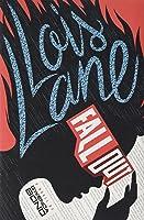 Fallout (Lois Lane #1)