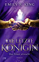 Das Feuer erwacht (The Hundredth Queen, #2)