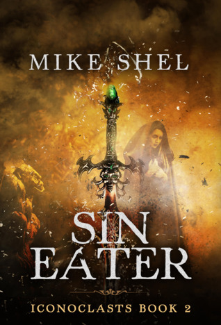 Sin Eater by Mike Shel