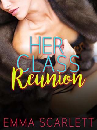 Her Class Reunion