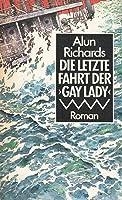 Die letzte Fahrt der Gay Lady