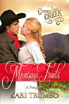 Montana Trails (Cutter's Creek #0.5)