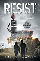Resist: A YA Dystopian Thriller (The Resistance Series) (Volume 2)
