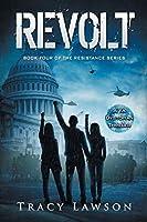 Revolt: A YA Dystopian Thriller (The Resistance Series) (Volume 4)