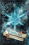 Eispalast (Der Fluch der sechs Prinzessinnen #4)