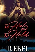 To Hate and To Hold