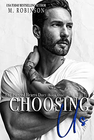 Choosing Us by M.  Robinson